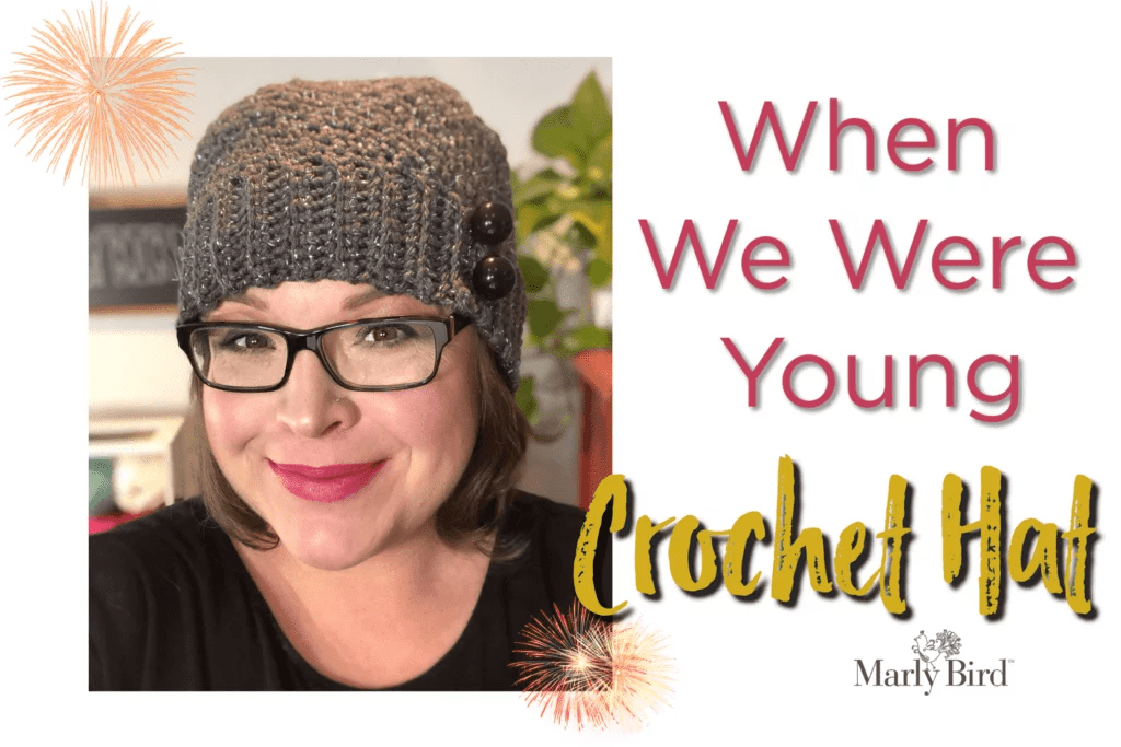 FREE Crochet Hat pattern designed by Marly Bird-the When We Were Young Hat