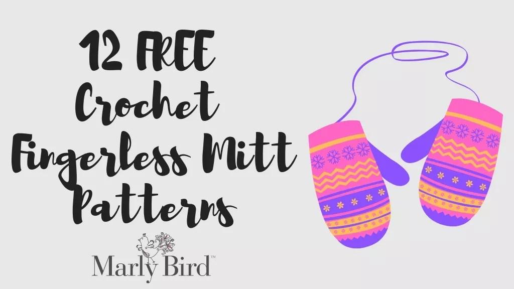 12 FREE Crochet Fingerless Mitts Patterns