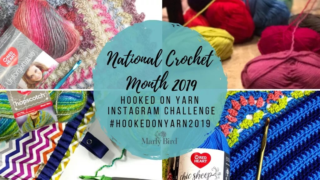 National Crochet Month Instagram Challenge-Hooked on Yarn