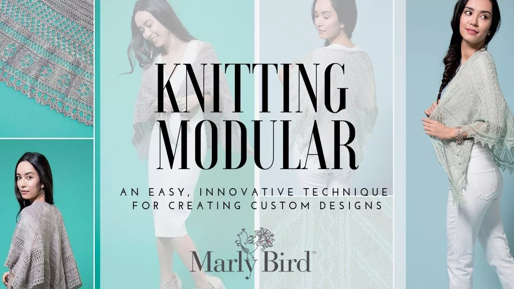 Book Review with Marly Bird of Knitting Modular by Melissa Leapman