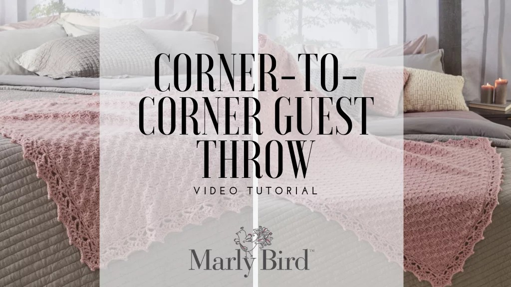 Video Tutorial with Marly Bird-Corner to Corner Crochet Guest Throw-FREE Crochet Blanket-FREE C2C