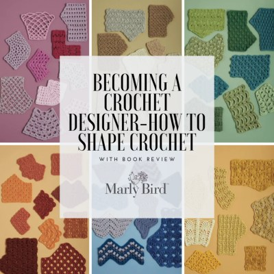 Becoming A Crochet Designer-How to Shape Crochet