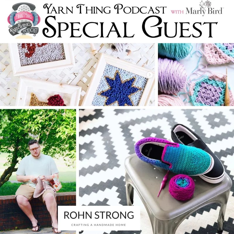 Crochet Chat With Rohn Strong Marly Bird