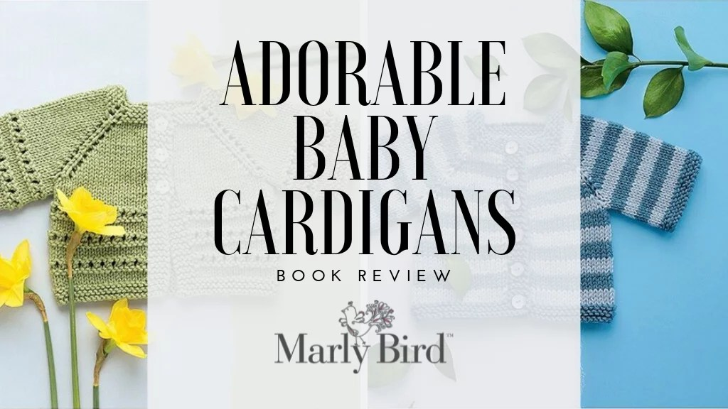 Adorable Knit Baby Cardigans by Melissa Leapman book review