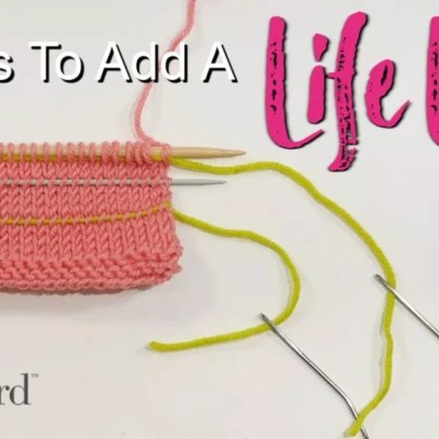 3 Ways to Add a Life Line to Knitting