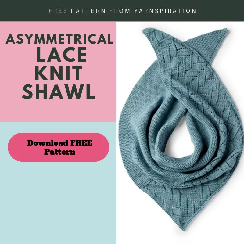 Download the FREE Asymmetrical Knit Lace Shawl from Yarnspirations