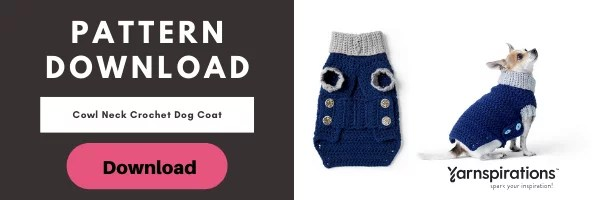 Download the FREE Cowl Neck Crochet Dog Coat Pattern