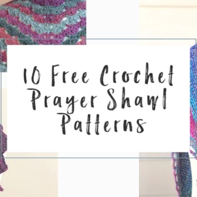 10 FREE Crochet Prayer Shawls