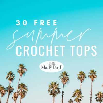 30 FREE Crochet Summer Tops for Beginners