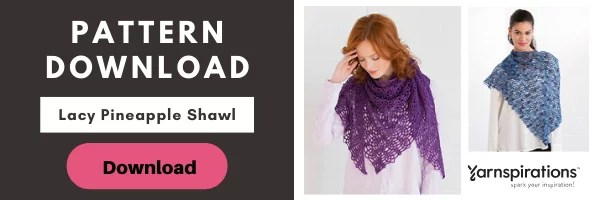 Download the FREE Lacy Pineapple Crochet Shawl pattern from yarnspirations