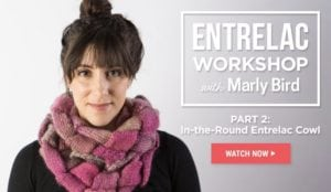 in-the-round entrelac Workshop with Marly Bird and creativebug