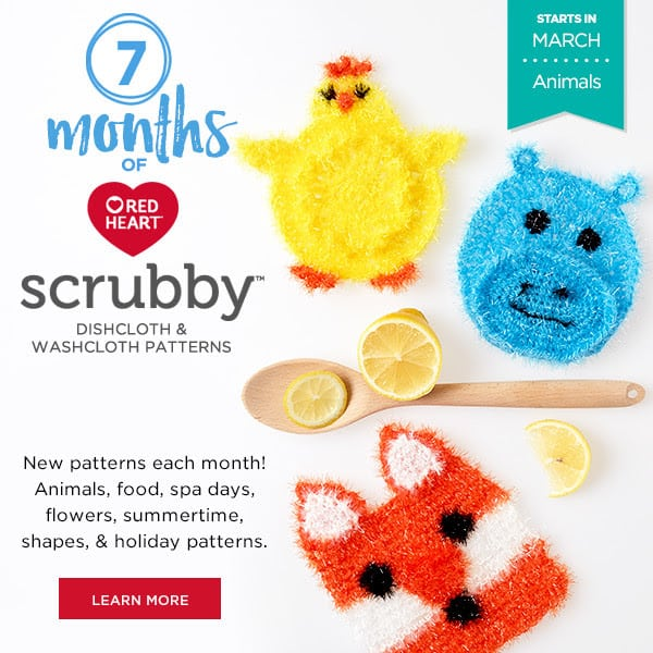 7 Months of Red Heart Scrubby Patterns