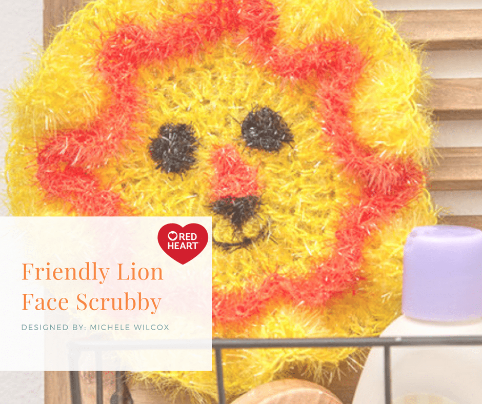 7 Months of Scrubby-Friendly Lion Face Scrubby