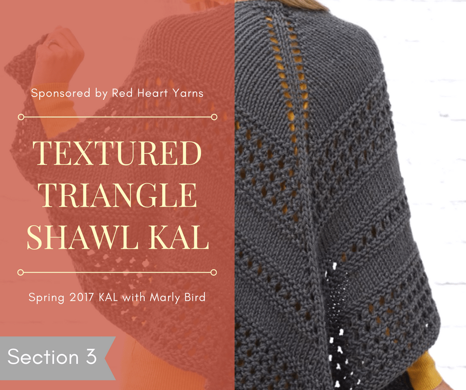 Textured Triangle Shawl KAL Section 3