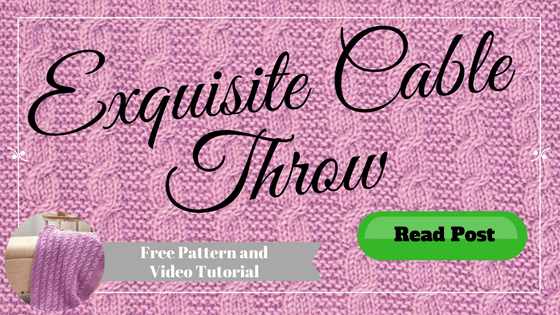 Exquisite Cable Throw FREE Pattern and Tutorial