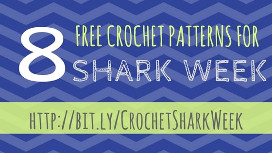 8 Free Crochet Patterns for Shark Week