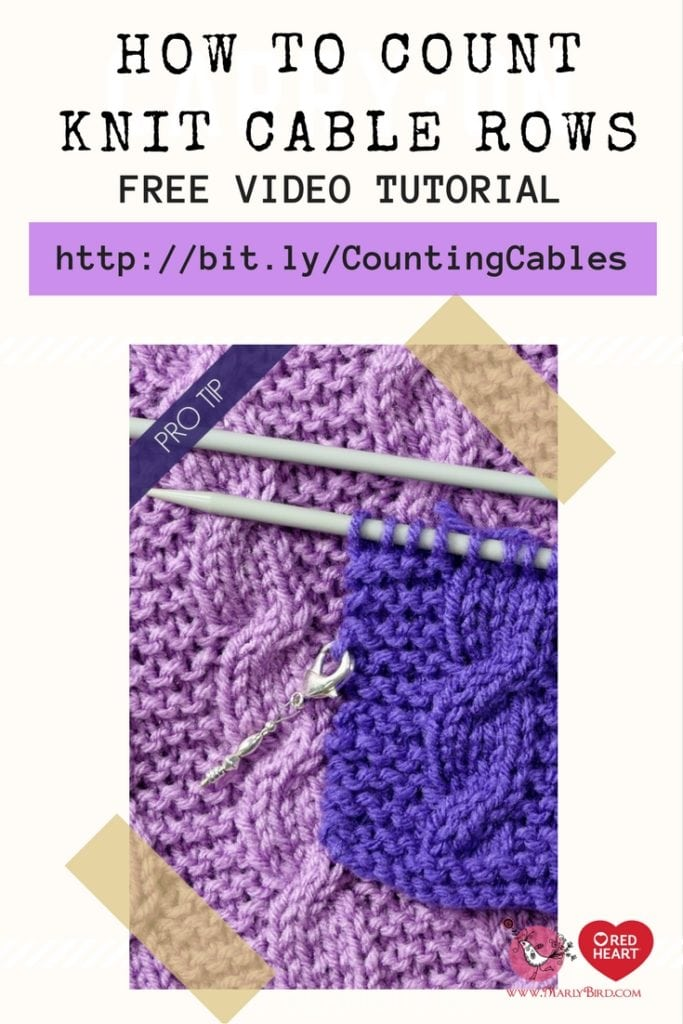 How to Count Cable Rows in Knitting-Free Video Tutorial with Marly Bird