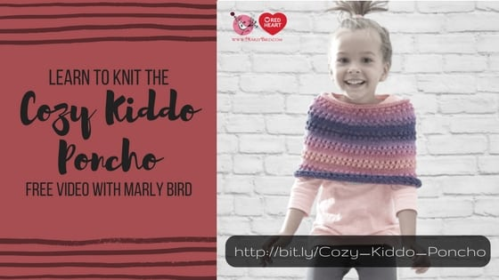 Learn to knit the Cozy Kiddo Poncho with Marly Bird's Free Video Tutorial