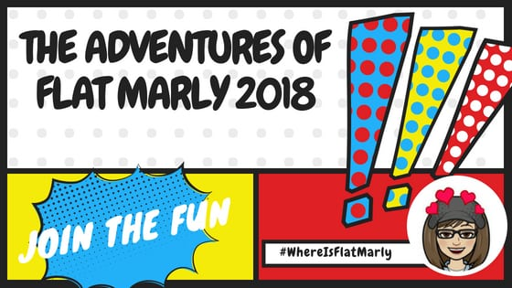 The Adventures of Flat Marly 2018-Where will she go this summer