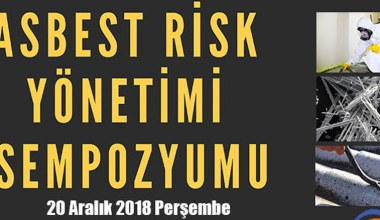 Asbest Risk Yönetimi Sempozyumu