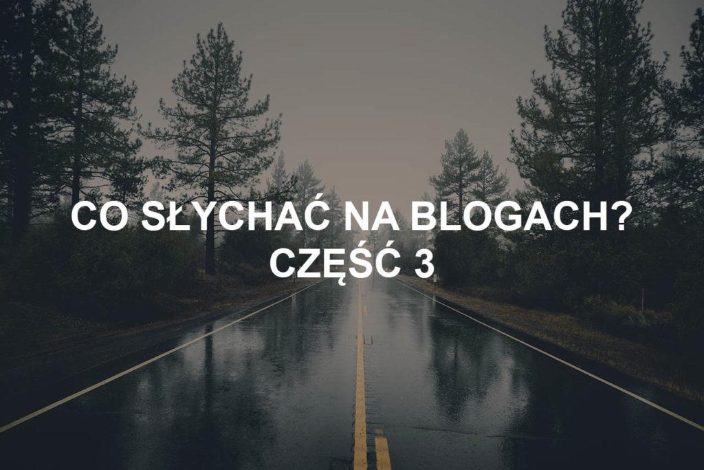 blogi blogach blogerzy