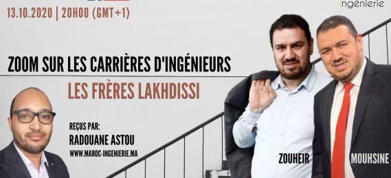 Zoom sur les carrières des ingénieurs marocains avec les frères LAKHDISSI
