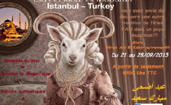 LA TURQUIE, Offre Imbattable«spécial AÏD AL ADHA» à partir de 8600DhTTC
