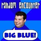 Random Encounter- The Big Blue LP Review
