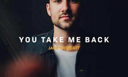 "Album Review: ""You Take Me Back"" by Jack Thweatt"