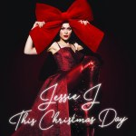 "Album Review: ""This Christmas Day"" by Jessie J"