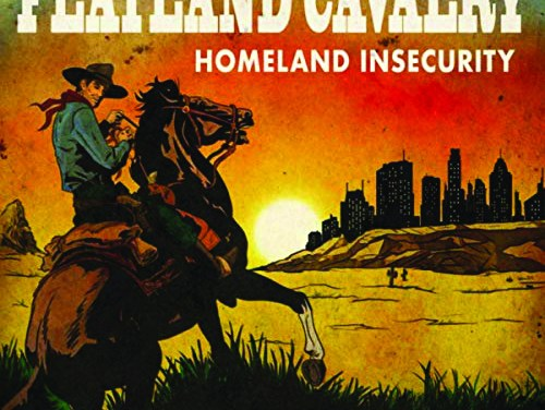 "Album Review: ""Homeland Insecurity"" by Flatland Cavalry"