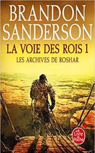 La voie des rois 1. Premier volume des Archives de Roshar