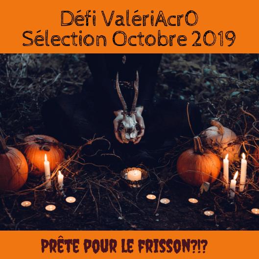 Défi ValeriAcr0 d'octobre 2019