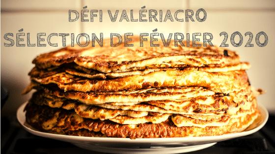 Panneau du défi ValériAcr0, le sélection de février 2020