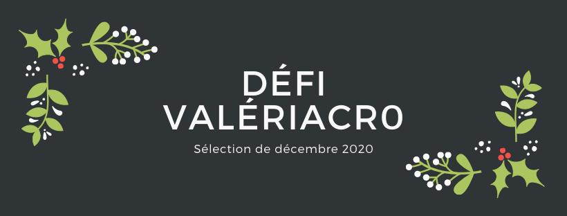 Panneau Défi ValériAcr0 décembre 2020 sur un fond noir avec des branches de houx sur les côtés