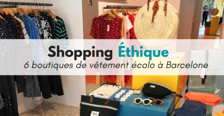 boutique éthique shopping mode barcelone zéro déchet choisir