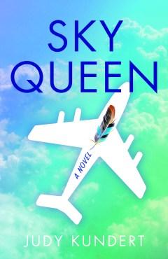 Sky Queen by Judy Kundert