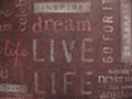 Dream Live Life