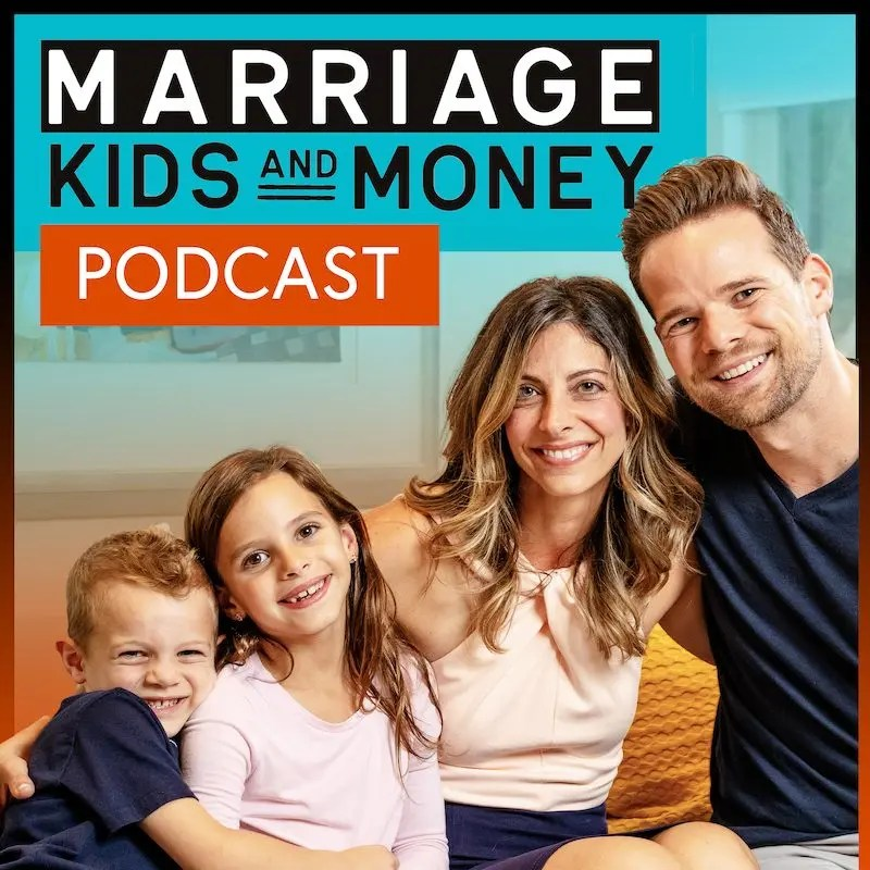 Marriage Kids and Money Podcast