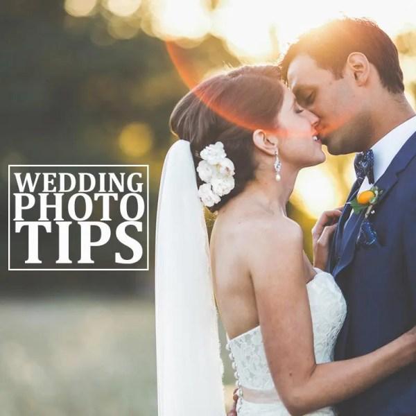 WEDDING PHOTO TIPS