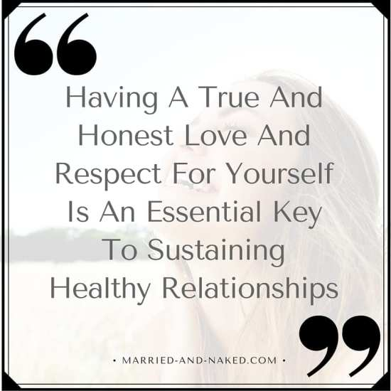 have an honest love for yourself - marriage quote