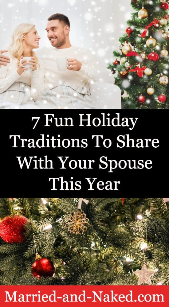 Holiday traditions to share with your spouse