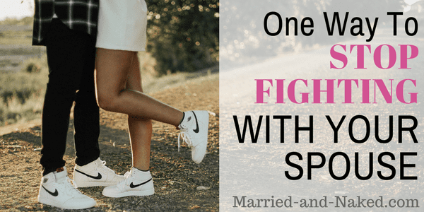 one way to stop fighting with your spouse-1