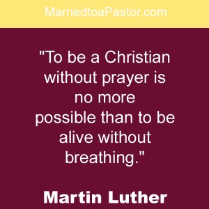 Prayer is key for a pastor's wife and church first lady