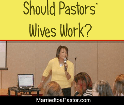 Should First Ladies or Pastors' Wives work?