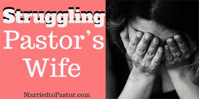 struggles of pastors wives