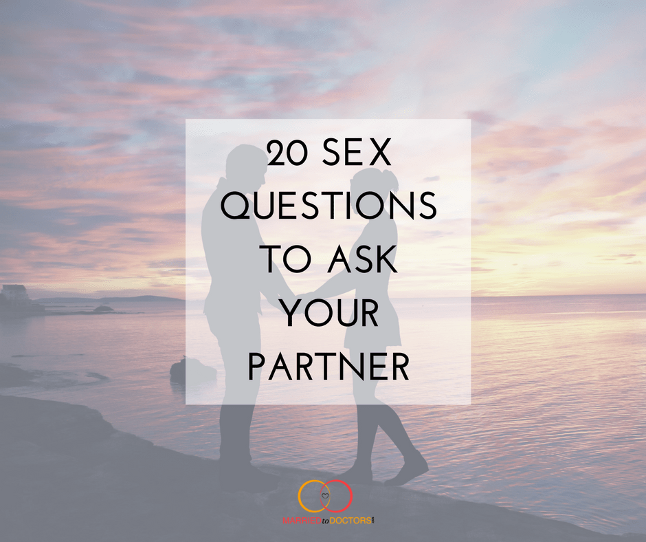 Ask about to sex questions 10 Embarrassing