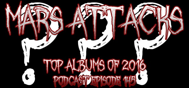 Podcast Episode 145 – Top Albums Of 2016