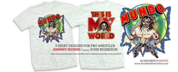 T shirt illustrations for pro wrestler Johnny Mundo