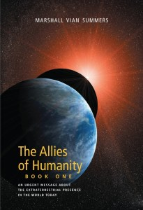 Allies of Humanity Briefings by Marshall Vian Summers